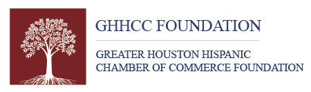 Great Houston Hispanic Chamber of Commerce Foundation